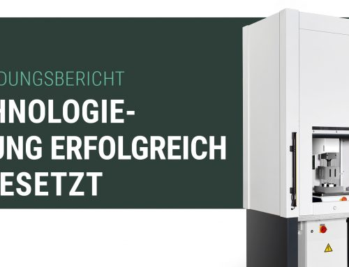 TECHNOLOGIE-SPRUNG ERFOLGREICH UMGESETZT