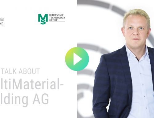 SEITE AN SEITE MIT HERAUSRAGENDEN TECHNOLOGIEN: MM MULTIMATERIAL-WELDING & MS ULTRASONIC TECHNOLOGY GROUP